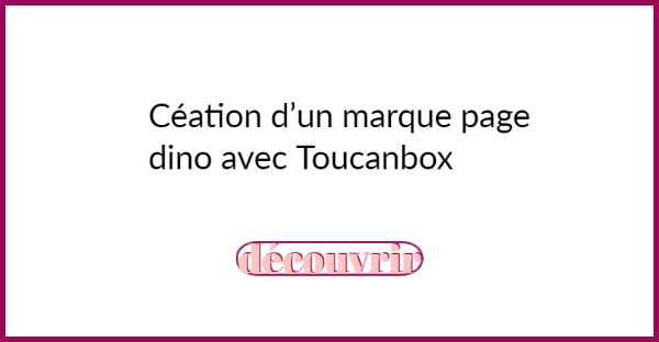 création marque page toucanbox